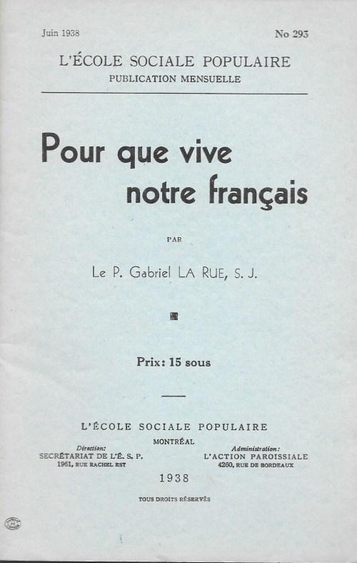 P. Gabriel La Rue, s.j., Pour que vive notre français, 1938, couverture