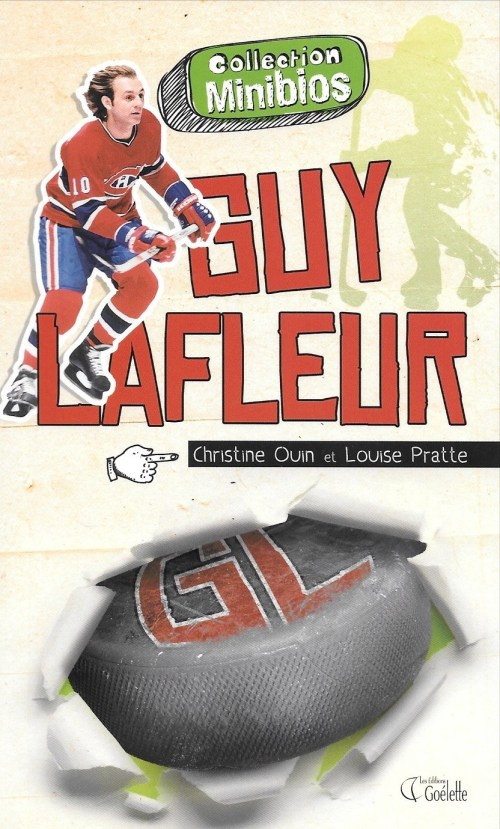 Christine Ouin et Louise Pratte, Guy Lafleur, 2010, couverture