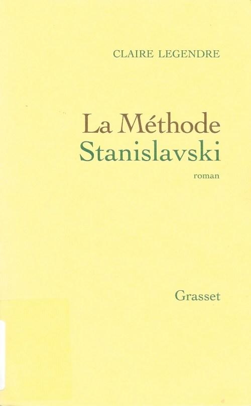 Claire Legendre, la Méthode Stanislavski, 2006, couverture