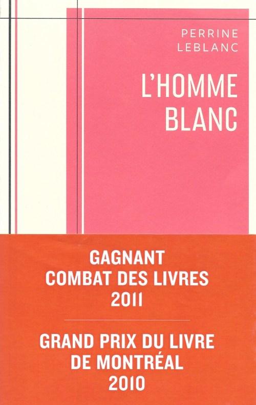 Perrine Leblanc, l'Homme blanc, 2010, couverture