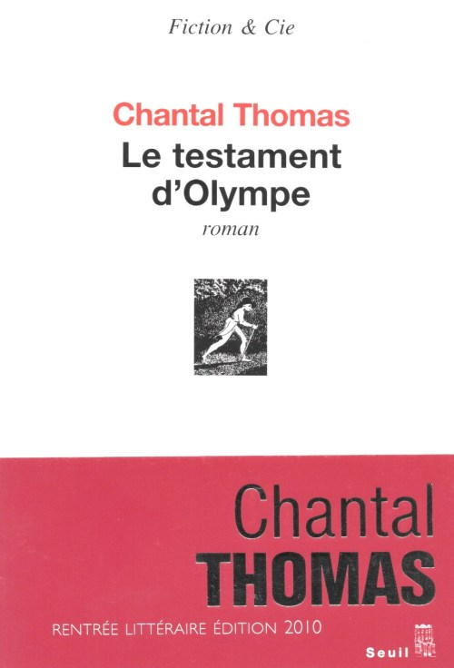 Chantal Thomas, le Testament d'Olympe, 2010, couverture