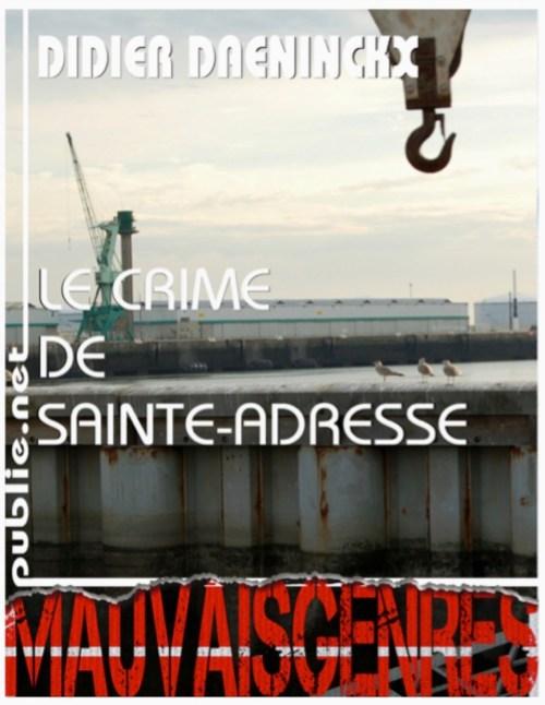Didier Daeninckx, le Crime de Sainte-Adresse, éd. de 2011, couverture