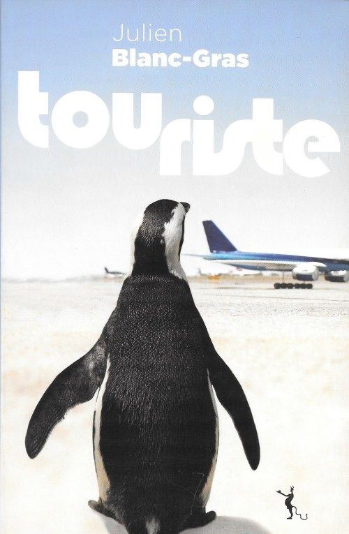 Julien Blanc-Gras, Touriste, 2011, couverture