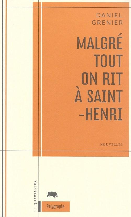Daniel Grenier, Malgré tout on rit à Saint-Henri, 2012, couverture