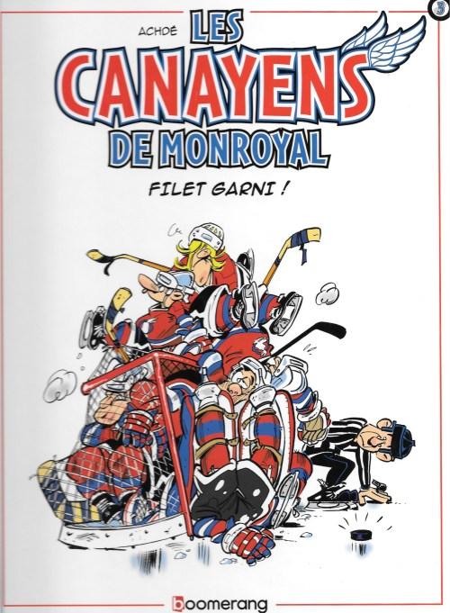 Achdé, les Canayens de Monroyal. Saison 3. Filet garni !, 2011, couverture