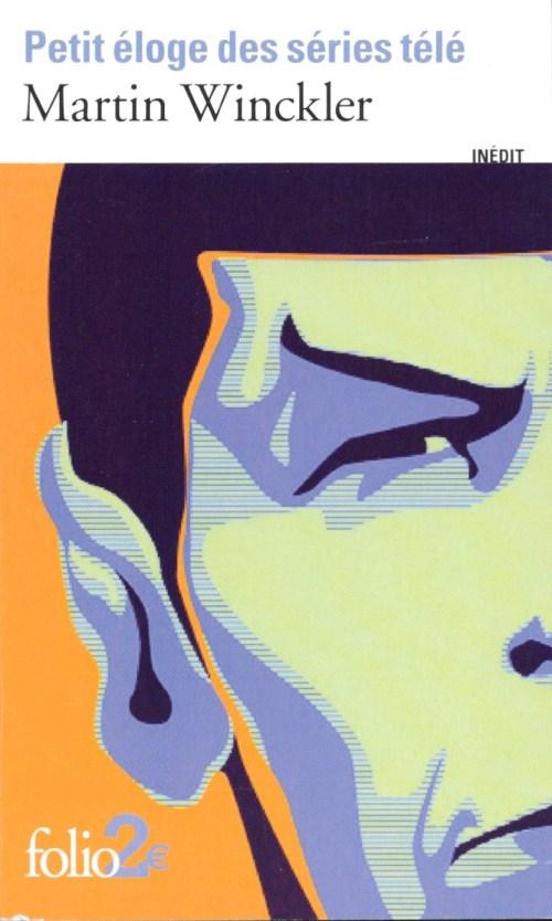 Martin Winckler, Petit éloge des séries télé, 2012, couverture