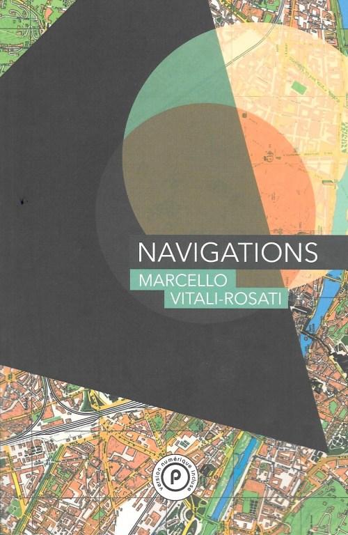 Marcello Vitali Rosati, Navigations, 2015, couverture