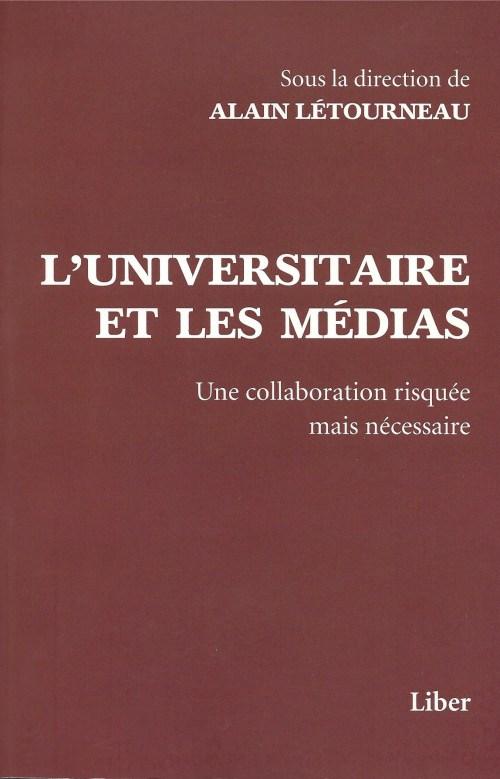 L'universaire et les médias, ouvrage collectif, 2013, couverture