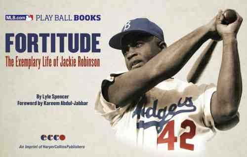 Fortitude. The Exemplary Life of Jackie Robinson (2013)