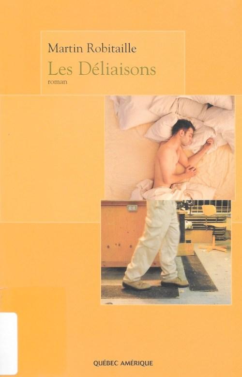 Martin Robitaille, les Déliaisons, 2008, couverture