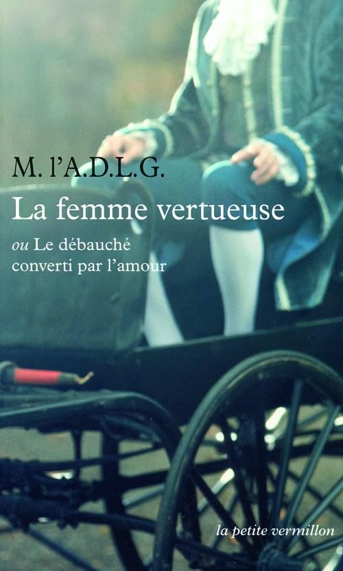 La Femme vertueuse, éd. de 2012, couverture