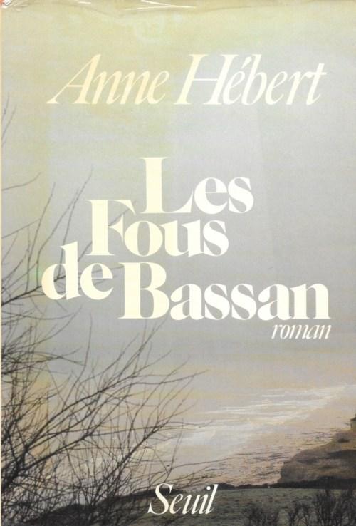 Anne Hébert, les Fous de Bassan, 1982, couverture