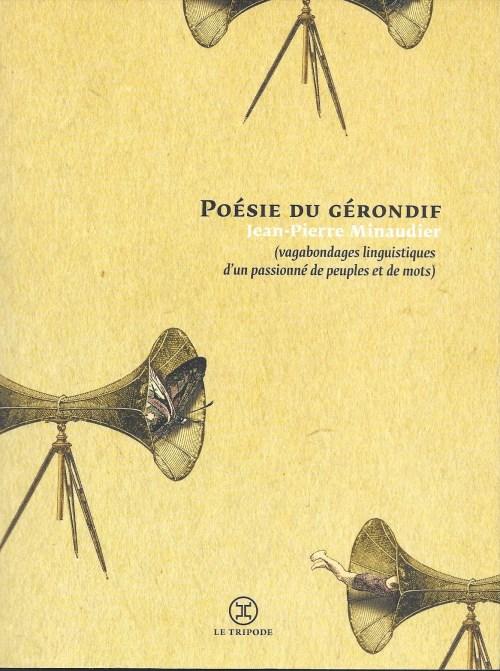 Jean-Pierre Minaudier, Poésie du gérondif, 2014, couverture