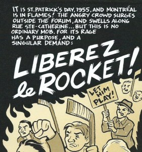 «Libérez le Rocket !», dans Old-Timey Hockey Tales, Volume One