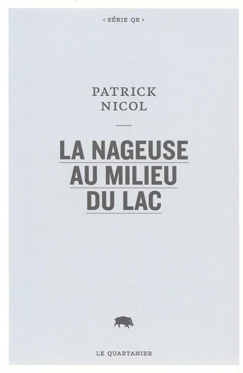 Patrick Nicol, la Nageuse au milieu du lac. Album, 2015, couverture