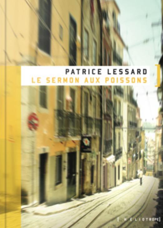 Patrice Lessard, le Serment aux poissons, 2011, couverture