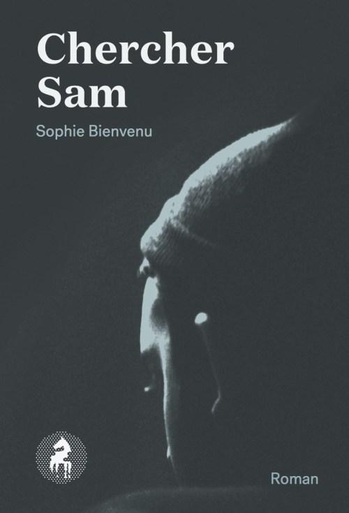 Sophie Bienvenu, Chercher Sam, 2014, couverture