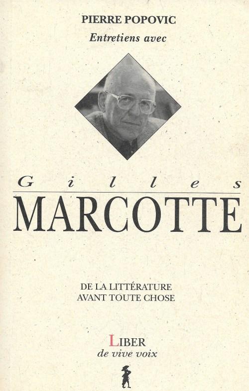 Pierre Popovic, Entretiens avec Gilles Marcotte. De la littérature avant toute chose, 1996, couverture