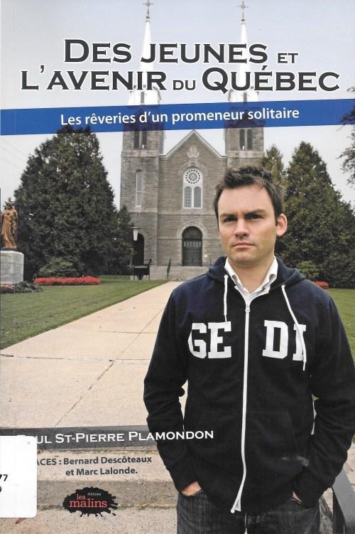Paul St-Pierre Plamondon, Des jeunes et de l'avenir du Québec, 2009, couverture