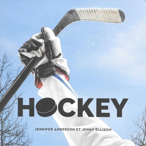 Jennifer Anderson et Jenny Ellison, Hockey, 2017, couverture
