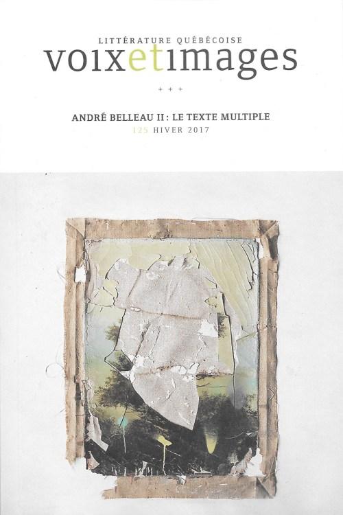 Dossier «André Belleau II : le texte multiple», 2017, couverture