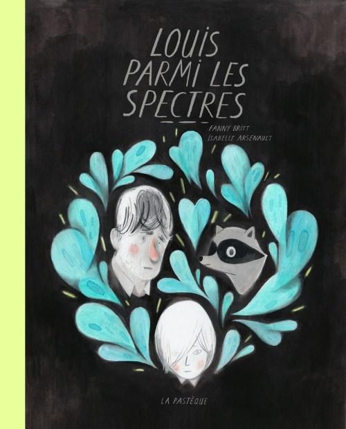 Louis parmi les spectres, 2016, couverture