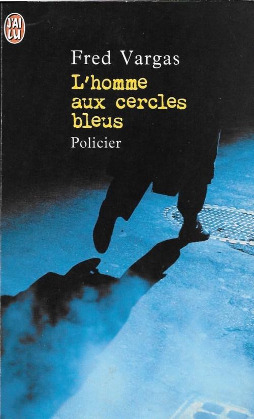 Fred Vargas, l'Homme aux cercles bleus, édition de 2001, couverture