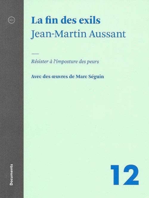 Jean-Martin Aussant, la Fin des exils, 2017, couverture