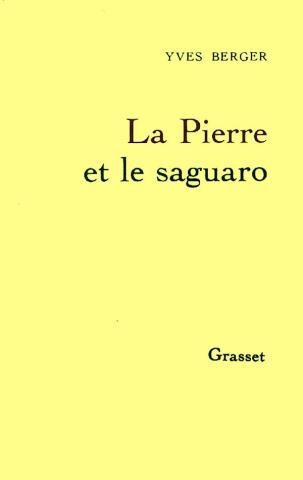 Yves Berger, la Pierre et le saguaro, 1990, couverture