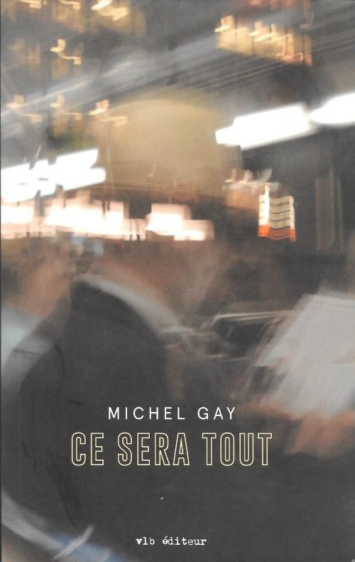 Michel Gay, Ce sera tout, 2018, couverture