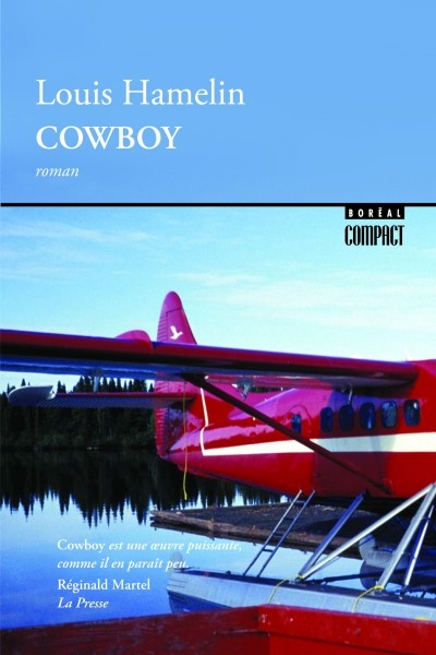 Louis Hamelin, Cowboy, éd. de 2016, couverture