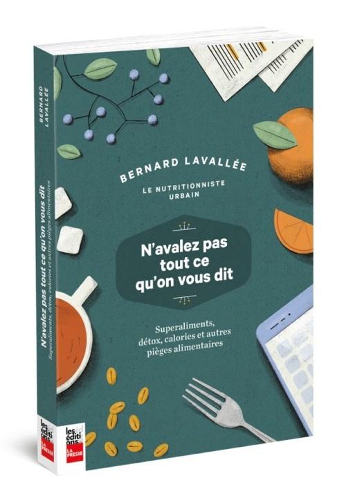 Bernard Lavallée, «Le nutritionniste urbain», 2018, couverture