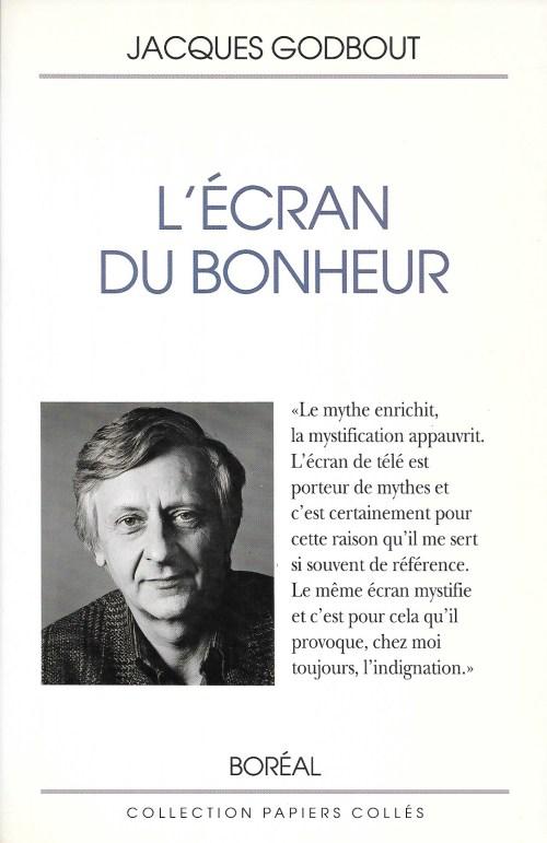 Jacques Godbout, l'Écran du bonheur, 1990, couverture