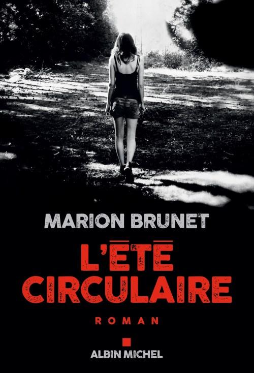 Marion Brunet, l'Été circulaire, 2018, couverture