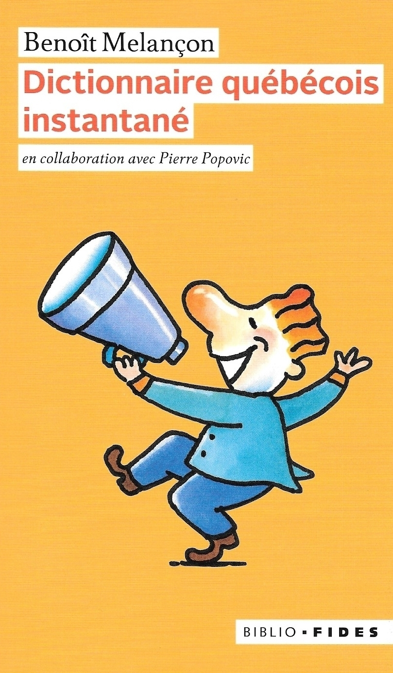 Benoît Melançon, Dictionnaire québécois instantané, 2019, couverture