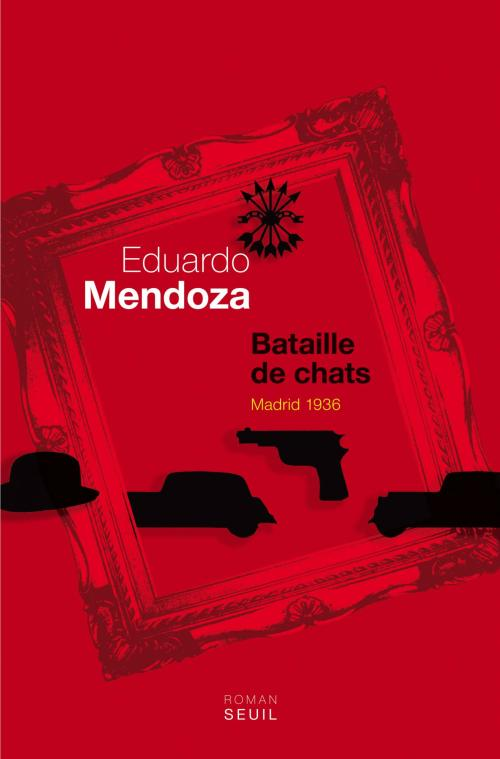 Edouardo Mendoza, Bataille de chats. Madrid 1936, 2012, couverture