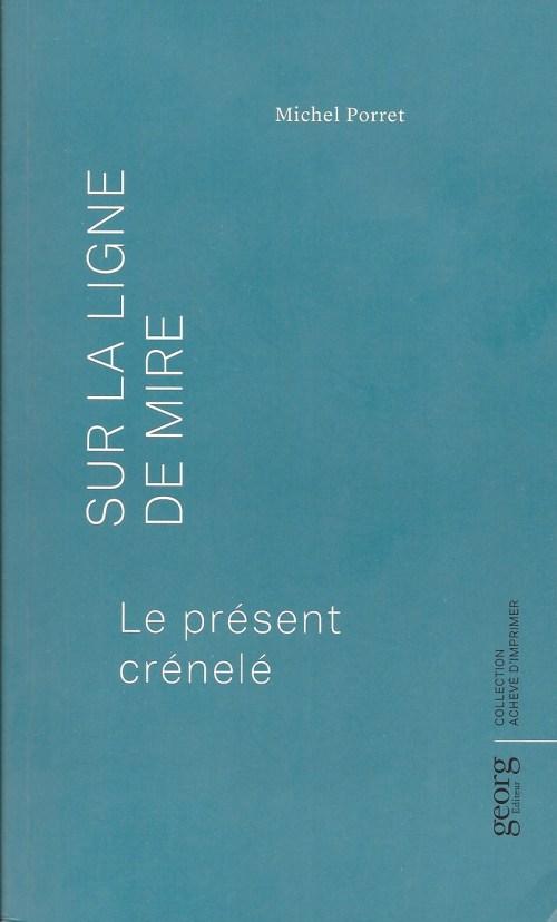 Michel Porret, Sur la ligne de mire, 2019, couverture