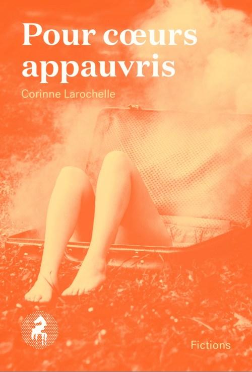 Corinne Larochelle, Pour cœurs appauvris, 2019, couverture