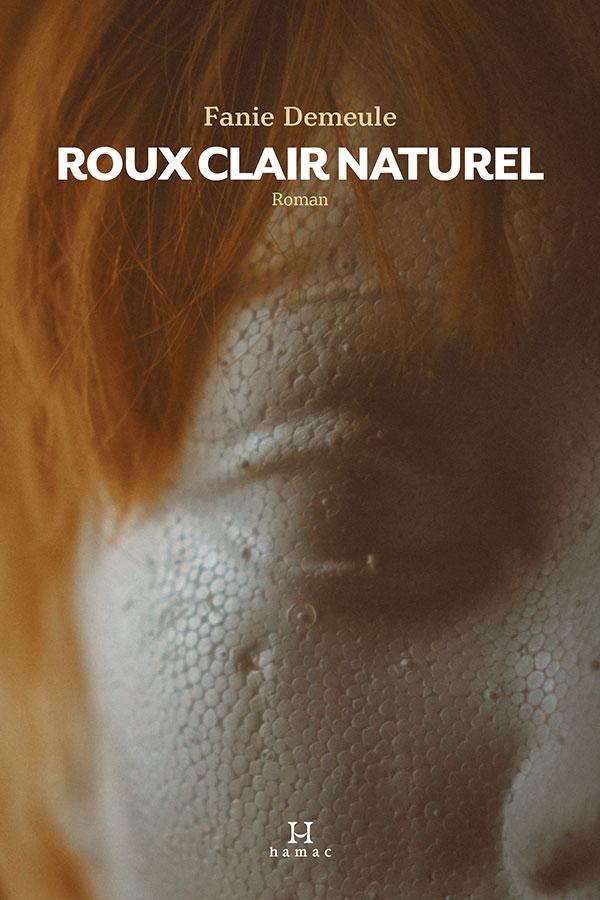 Fanie Demeule, Roux clair naturel, 2019, couverture