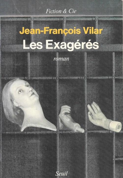 Jean-François Vilar, les Exagérés, 1989, couverture