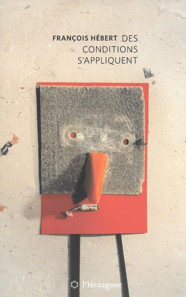 François Hébert, Des conditions s'appliquent, 2019, couverture