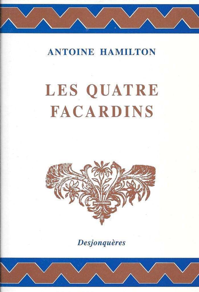 Antoine Hamilton, les Quatre Facardins, éd. de 2001, couverture