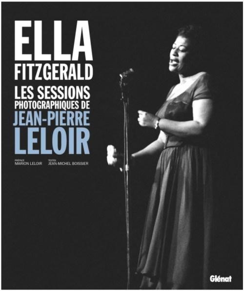 Ella Fitzgerald. Les sessions photographiques de Jean-Pierre Leloir, 2019, couverture