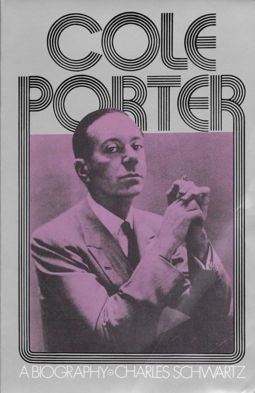 Charles Schwartz, Cole Porter. A Biography, éd. de 1992, couverture