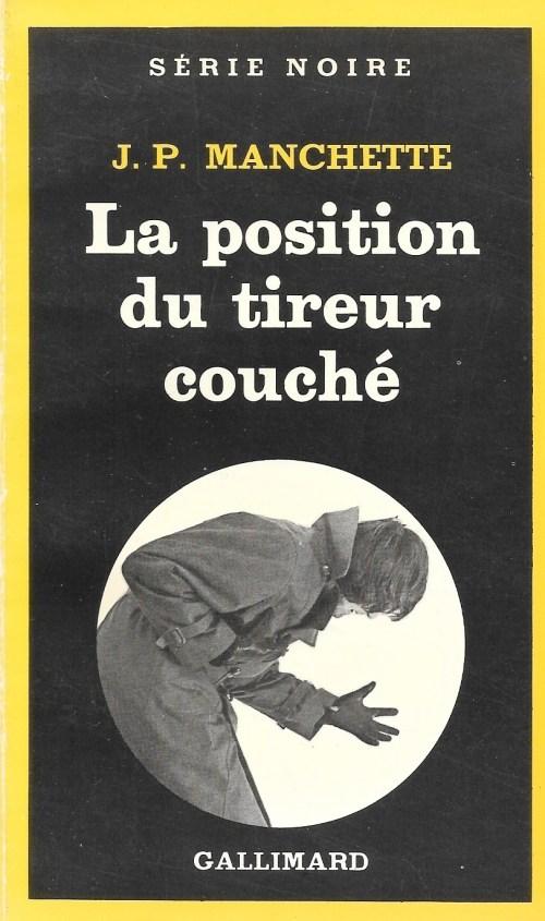 Jean-Patrick Manchette, la Position du tireur couché, 1981, couverture