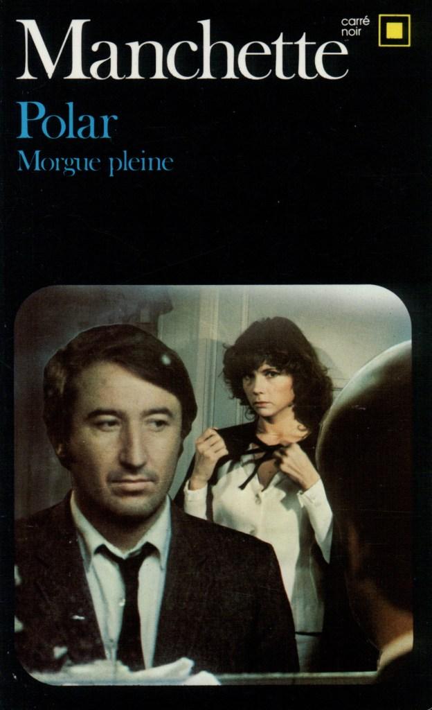 Jean-Patrick Manchette, Polar. Morgue pleine, éd. de 1984, couverture