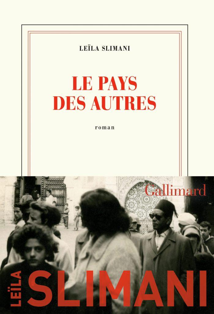 Leïla Slimani, le Pays des autres, 2020, couverture