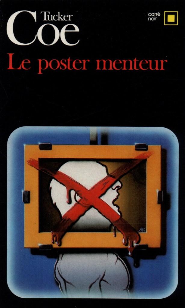 Tucker Coe, le Poster menteur, éd. de 1986, couverture