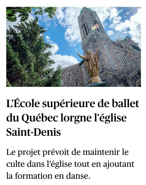 «L'École supérieure de ballet du Québec lorgne l'église Saint-Denis», le Devoir, 31 août 2020, p. A1