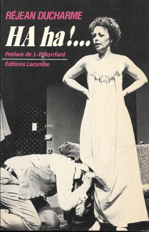 Réjean Ducharme, HA ha !…, 1982, couverture